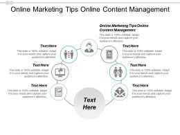Online Marketing Tips Online Content Management Ppt Powerpoint Presentation Slides Background Images Cpb