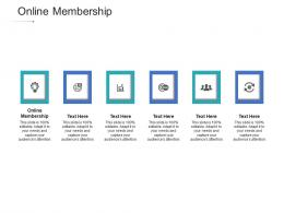 Online Membership Ppt Powerpoint Presentation Icon Files Cpb