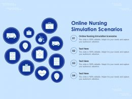 Online Nursing Simulation Scenarios Ppt Powerpoint Presentation Infographics Graphics Template