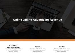 Online Offline Advertising Revenue Ppt Powerpoint Presentation Summary Professional Cpb
