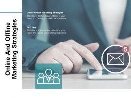 Online Offline Marketing Strategies Ppt Powerpoint Presentation Model Master Slide Cpb