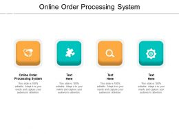 Online Order Processing System Ppt Powerpoint Presentation Model Visuals Cpb