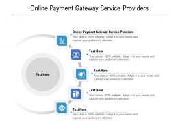 Online Payment Gateway Service Providers Ppt Powerpoint Presentation Inspiration Layout Cpb