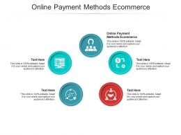 Online Payment Methods Ecommerce Ppt Powerpoint Presentation Infographic Template Cpb