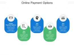 Online Payment Options Ppt Powerpoint Presentation Model Design Inspiration Cpb