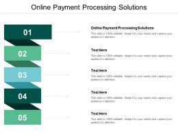 Online Payment Processing Solutions Ppt Powerpoint Presentation Ideas Designs Cpb