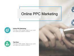 Online PPC Marketing Ppt Powerpoint Presentation Icon Backgrounds Cpb