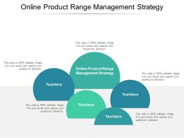 Online Product Range Management Strategy Ppt Powerpoint Presentation Show Slide Download Cpb