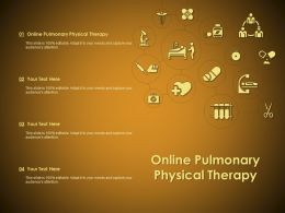 Online Pulmonary Physical Therapy Ppt Powerpoint Presentation Gallery Professional