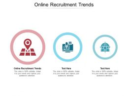 Online Recruitment Trends Ppt Powerpoint Presentation Infographic Template Cpb