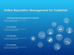 Online Reputation Management For Podiatrists Ppt Powerpoint Presentation File Graphics
