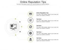 Online Reputation Tips Ppt Powerpoint Presentation Gallery Background Cpb