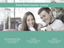 Online Retail Customer Journey Ppt Powerpoint Presentation Icon Ideas Cpb