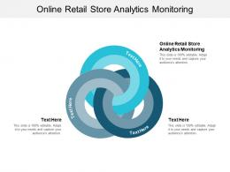 Online Retail Store Analytics Monitoring Ppt Powerpoint Presentation Summary Rules Cpb