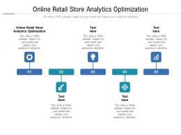 Online Retail Store Analytics Optimization Ppt Powerpoint Presentation Slide Cpb