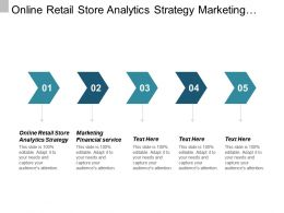 Online Retail Store Analytics Strategy Marketing Financial Services Cpb