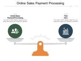 Online Sales Payment Processing Ppt Powerpoint Presentation Show Template Cpb