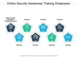 Online Security Awareness Training Employees Ppt Powerpoint Presentation File Show Cpb