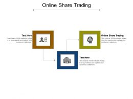 Online Share Trading Ppt Powerpoint Presentation Infographics Design Ideas Cpb