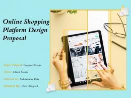 Online Shopping Platform Design Proposal Powerpoint Presentation Slides
