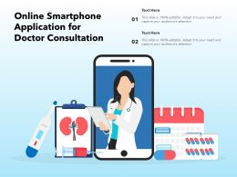 Online Smartphone Application For Doctor Consultation