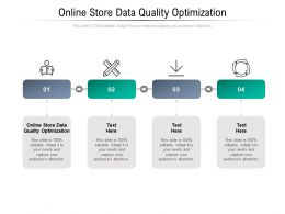 Online Store Data Quality Optimization Ppt Powerpoint Presentation Infographics Master Slide Cpb
