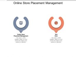 Online Store Placement Management Ppt Powerpoint Presentation Gallery Introduction Cpb