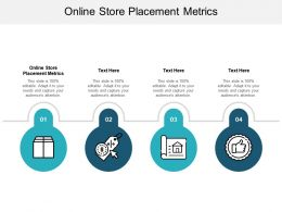 Online Store Placement Metrics Ppt Powerpoint Presentation Outline Introduction Cpb