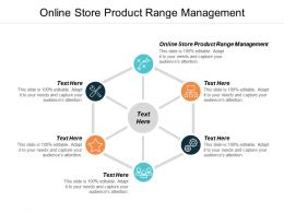 Online Store Product Range Management Ppt Powerpoint Presentation Slides Sample Cpb