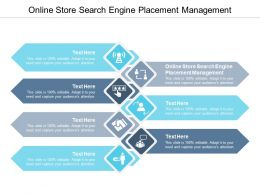 Online Store Search Engine Placement Management Ppt Powerpoint Presentation Styles Guidelines Cpb