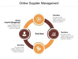 Online Supplier Management Ppt Powerpoint Presentation Portfolio Icons Cpb