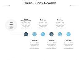 Online Survey Rewards Ppt Powerpoint Presentation Layouts Slide Cpb