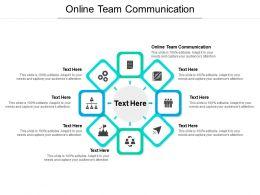 Online Team Communication Ppt Powerpoint Presentation Layouts Portfolio Cpb