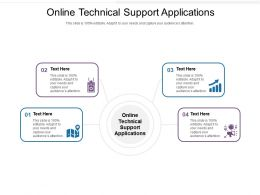 Online Technical Support Applications Ppt Powerpoint Presentation Icon Slide Portrait Cpb