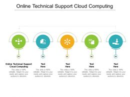 Online Technical Support Cloud Computing Ppt Powerpoint Presentation Pictures Graphics Cpb