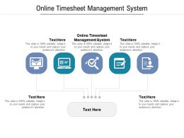 Online Timesheet Management System Ppt Powerpoint Presentation Styles Influencers Cpb