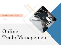 Online Trade Management Powerpoint Presentation Slides