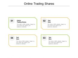 Online Trading Shares Ppt Powerpoint Presentation Model Graphics Example Cpb