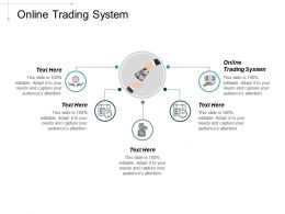 Online Trading System Ppt Powerpoint Presentation Professional Inspiration Cpb