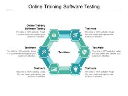 Online Training Software Testing Ppt Powerpoint Presentation Layouts Show Cpb