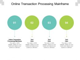 Online Transaction Processing Mainframe Ppt Powerpoint Presentation Infographic Template Show Cpb