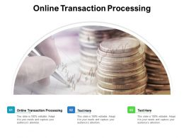 Online Transaction Processing Ppt Powerpoint Presentation Pictures Files Cpb