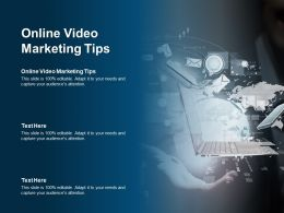 Online Video Marketing Tips Ppt Powerpoint Presentation Infographics Graphics Tutorials Cpb