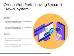 Online Web Portal Having Secured Firewall System