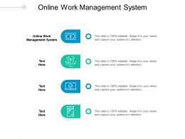 Online Work Management System Ppt Powerpoint Presentation Pictures Design Inspiration Cpb