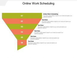 Online Work Scheduling Ppt Powerpoint Presentation Infographics Graphics Cpb
