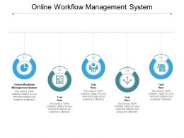 Online Workflow Management System Ppt Powerpoint Presentation Icon Samples Cpb