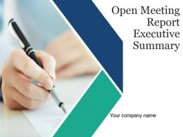 Open Meeting Report Executive Summary Powerpoint Presentation Slides