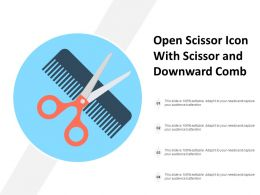 Open Scissor Icon With Scissor And Downward Comb