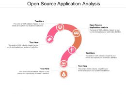 Open Source Application Analysis Ppt Powerpoint Presentation Styles File Formats Cpb